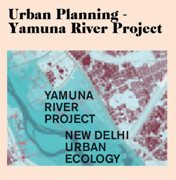 Urban Planning – Yamuna River Project
